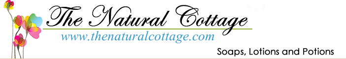 The Natural Cottage - All Natural Soaps, Lotions, Gifts and Bath Aids